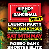 Hip Hop vs Dancehall West at Mode on Saturday 14th May 2016