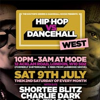 Hip Hop vs Dancehall West at Mode on Saturday 9th July 2016