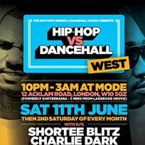Hip Hop vs Dancehall West	 at Mode on Saturday 11th June 2016