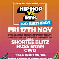 Hip Hop vs RnB 3rd Birthday at The Hoxton Pony on Friday 17th November 2017