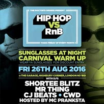 Hip Hop vs RnB at The Garage on Friday 26th August 2016