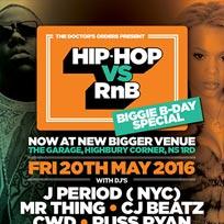 Hip Hop vs RnB at The Garage on Friday 20th May 2016