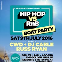 Hip Hop vs RnB Boat Party at Golden Jubilee on Saturday 9th July 2016