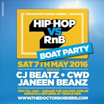 Hip Hop vs RnB Boat Party at Golden Jubilee on Saturday 7th May 2016