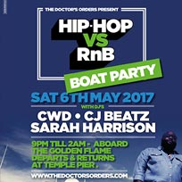 Hip Hop vs RnB Boat Party at Temple Pier on Saturday 6th May 2017
