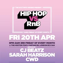 Hip Hop vs RnB at The Hoxton Pony on Friday 20th April 2018