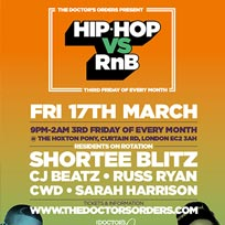 Hip Hop vs RnB  at The Hoxton Pony on Friday 17th March 2017