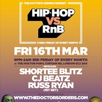 Hip Hop vs RnB at The Hoxton Pony on Friday 16th March 2018