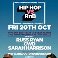 Hip Hop vs RnB  at The Hoxton Pony on Friday 20th October 2017