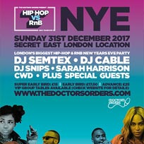 Hip Hop vs RnB - NYE at Secret Location on Sunday 31st December 2017