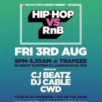 Hip Hop vs RnB at Trapeze on Friday 3rd August 2018