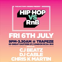 Hip Hop vs RnB at Trapeze on Friday 6th July 2018