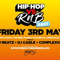Hip-Hop vs RnB at Trapeze on Friday 3rd May 2019
