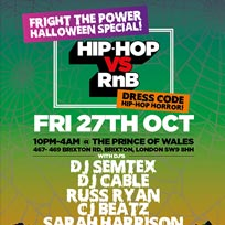 Hip Hop vs RnB - Halloween Special at Prince of Wales on Friday 27th October 2017
