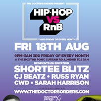 Hip Hop vs RnB  at The Hoxton Pony on Friday 18th August 2017