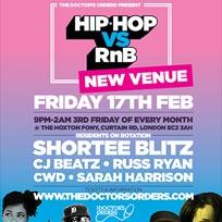 Hip Hop vs RnB  at The Hoxton Pony on Friday 17th February 2017
