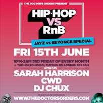 Hip Hop vs RnB at The Hoxton Pony on Friday 15th June 2018