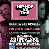 Hip Hop vs RnB at The Garage on Friday 29th July 2016