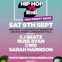 Hip-Hop vs RnB – Day / Night Rave at Last Days of Shoreditch on Saturday 9th September 2017