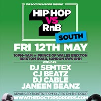 Hip Hop vs RnB South at Prince of Wales on Friday 12th May 2017
