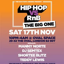 HipHop vs RnB at Oval Space on Saturday 17th November 2018