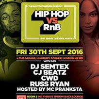 Hip Hop vs RnB at The Garage on Friday 30th September 2016