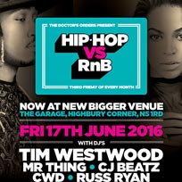 Hip Hop vs RnB at The Garage on Friday 17th June 2016