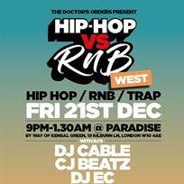 Hip Hop vs RnB at Paradise by way of Kensal Green on Friday 21st December 2018