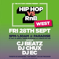Hip-Hop vs RnB West at Paradise by way of Kensal Green on Friday 28th September 2018