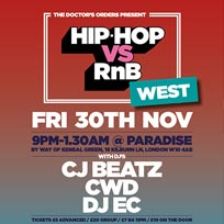 Hip Hop vs RnB at Paradise by way of Kensal Green on Friday 30th November 2018