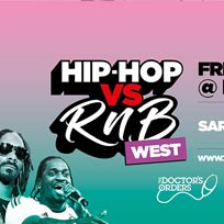 Hip Hop vs RnB at Paradise by way of Kensal Green on Friday 21st June 2019
