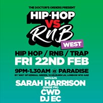 Hip-Hop vs RnB at Paradise by way of Kensal Green on Friday 22nd February 2019