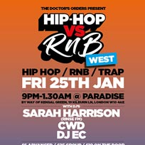Hip-Hop vs RnB at Paradise by way of Kensal Green on Friday 25th January 2019