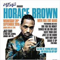 Horace Brown at Jazz Cafe on Wednesday 28th September 2016