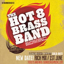 Hot 8 Brass Band at Rich Mix on Wednesday 1st June 2016