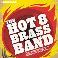 Hot 8 Brass Band at Electric Brixton on Thursday 26th May 2016