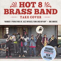 Hot 8 Brass Band at The Roundhouse on Friday 15th February 2019