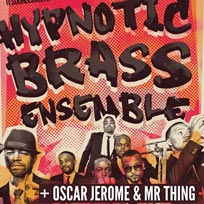 Hypnotic Brass Ensemble at Electric Brixton on Friday 1st September 2017