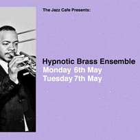Hypnotic Brass Ensemble at Jazz Cafe on Monday 6th May 2019