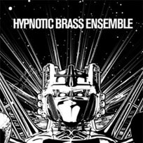 Hypnotic Brass Ensemble at Ronnie Scotts on Wednesday 27th July 2016