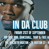 In Da Club at The Macbeth on Friday 21st September 2018