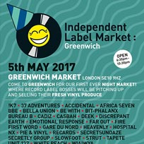 Independent Label Market at Greenwich Market on Friday 5th May 2017