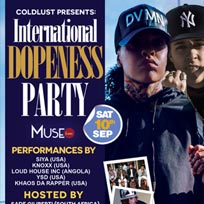 International Dopeness at Muse on Saturday 10th September 2016