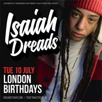 Isaiah Dreads at Birthdays on Tuesday 10th July 2018