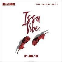 Issa Vibe at Proud Embankment on Friday 31st August 2018