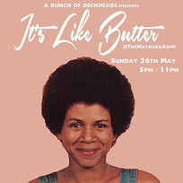 It's Like Butter at The Maynard Arms on Sunday 26th May 2019