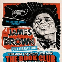 A James Brown Celebration at Book Club on Saturday 5th May 2018
