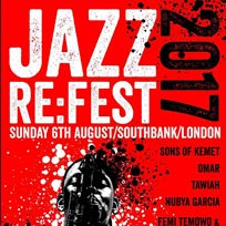 Jazz Re:Fest 2017 at Southbank Centre on Sunday 6th August 2017