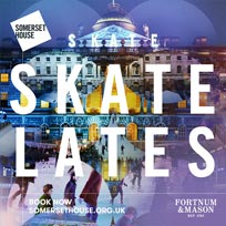 Skate Lates at Somerset House on Friday 4th January 2019