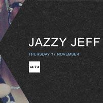 Jazzy Jeff at XOYO on Thursday 17th November 2016